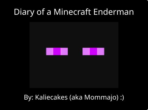Diary Of A Minecraft Enderman Free Books Childrens