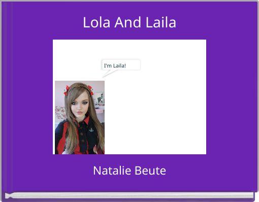 Lola And Laila