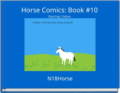 Horse Comics: Book #10Starring: Cotton