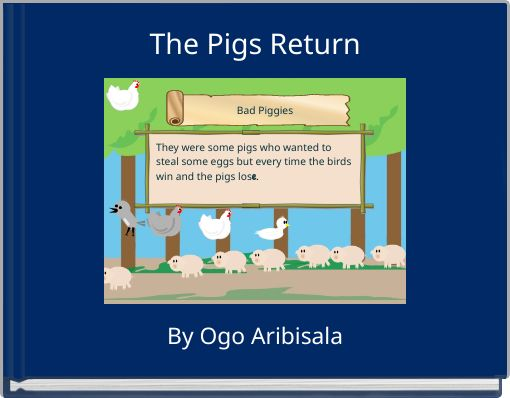 The Pigs Return