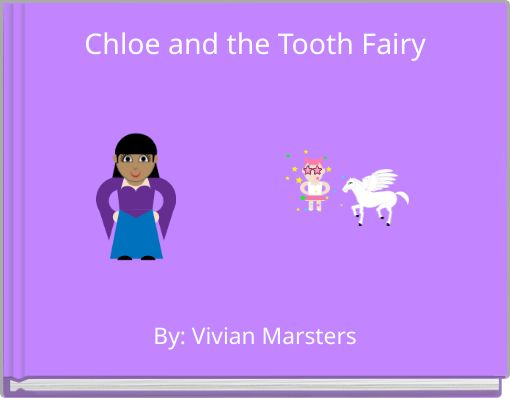 Chloe and the Tooth Fairy