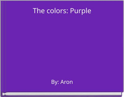 The colors: Purple