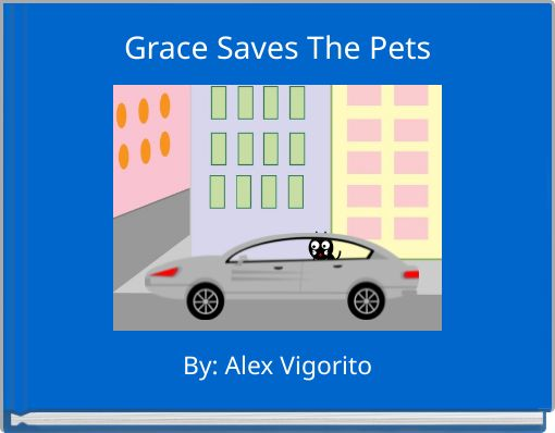 Grace Saves The Pets