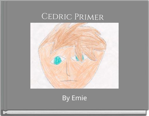 Cedric Primer