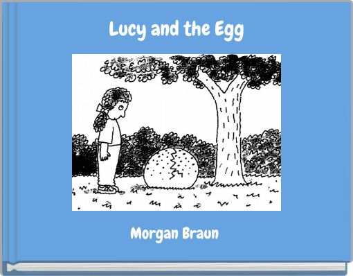 Lucy and the Egg