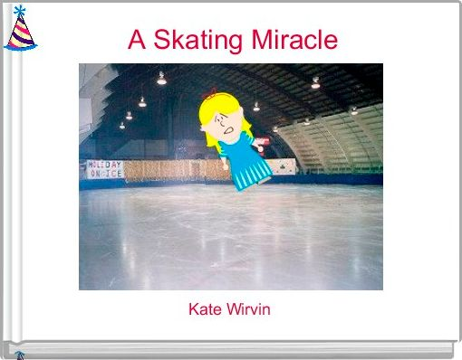 A Skating Miracle