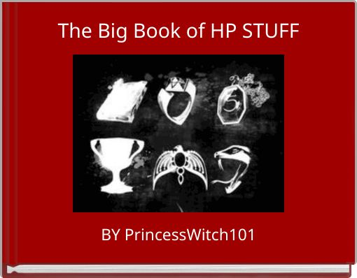 The Big Book of HP STUFF