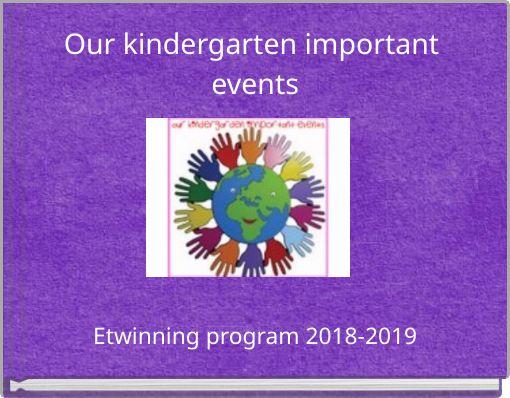 Our kindergarten important events
