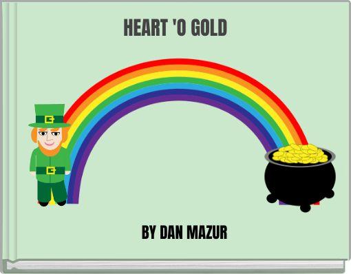 HEART 'O GOLD