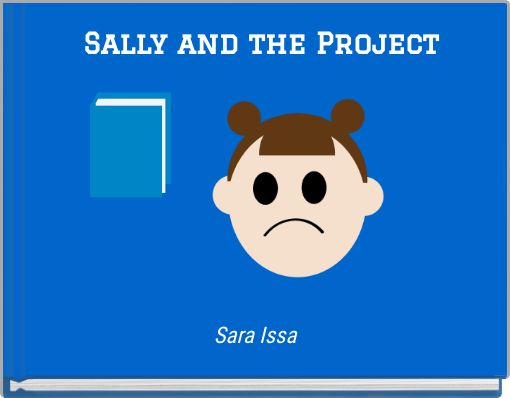 Sally and the Project