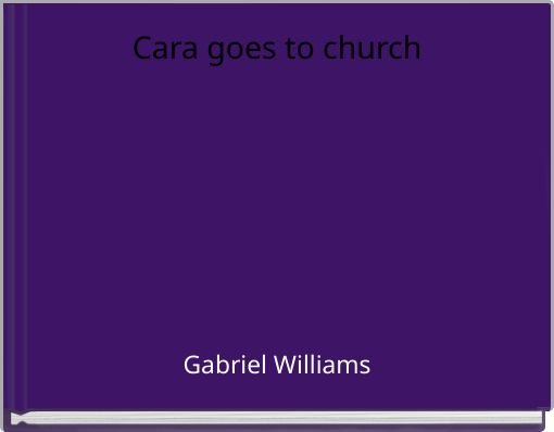 Cara goes to church