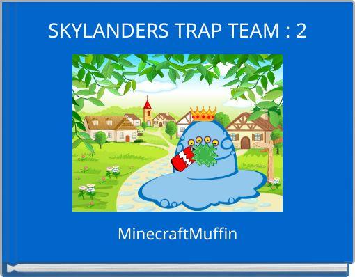 SKYLANDERS TRAP TEAM : 2