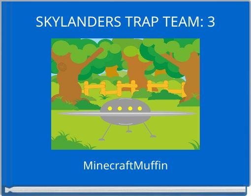 SKYLANDERS TRAP TEAM: 3