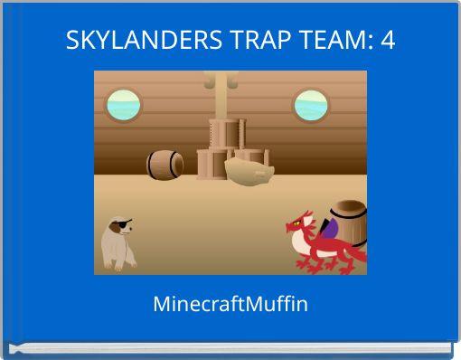 SKYLANDERS TRAP TEAM: 4