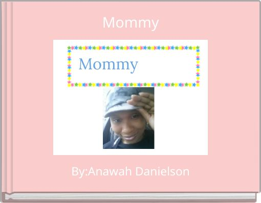 Mommy