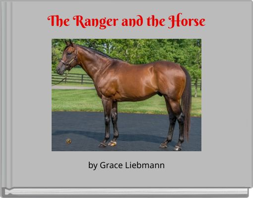 The Ranger and the Horse