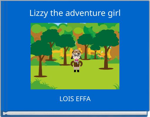 Lizzy the adventure girl
