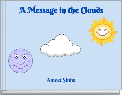 A Message in the Clouds