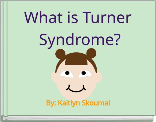 What is Turner Syndrome?