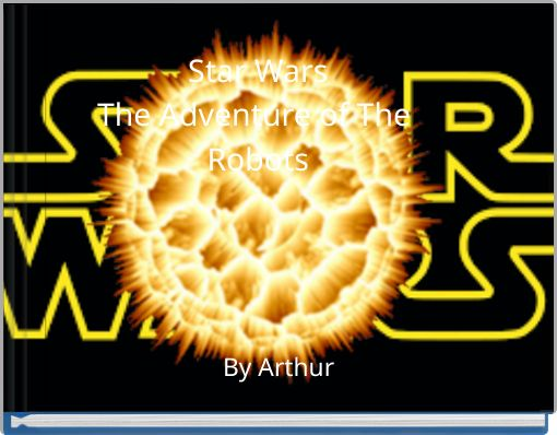 Star WarsThe Adventure of The Robots