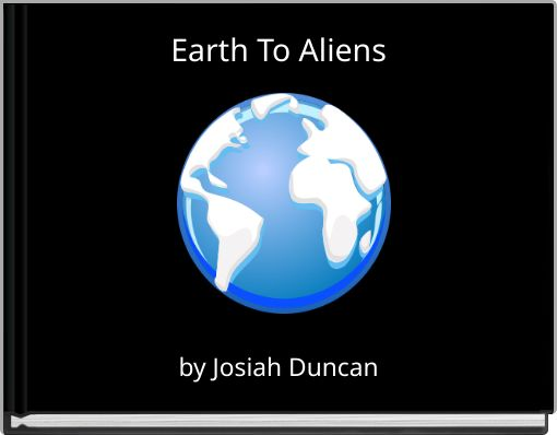 Earth To Aliens