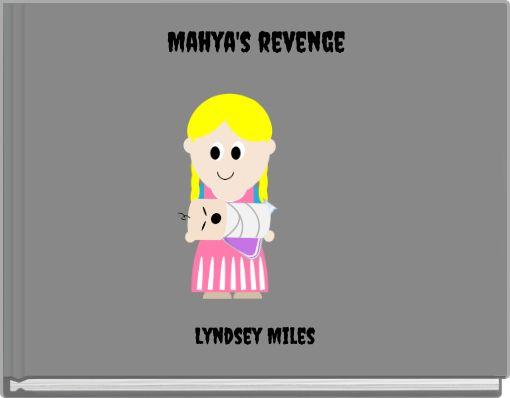 Mahya's revenge
