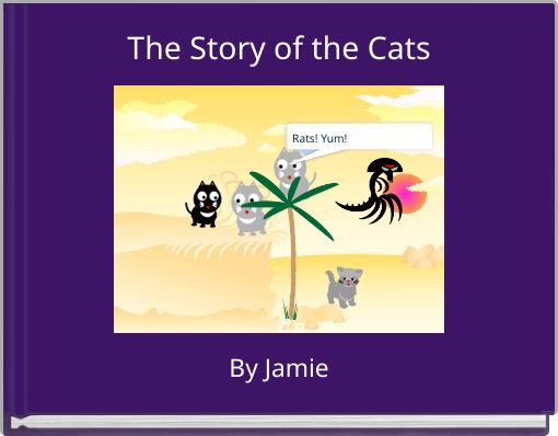 The Story of the Cats