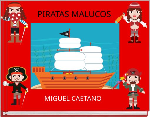 PIRATAS  MALUCOS