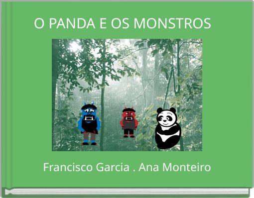 O PANDA E OS MONSTROS