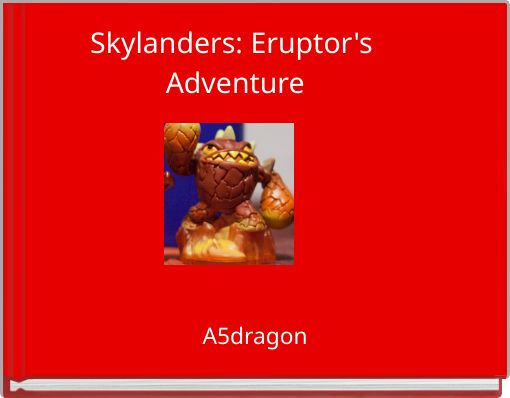 Skylanders: Eruptor's Adventure