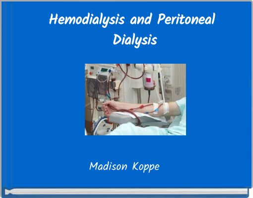 hemodialysis and peritoneal dialysis essay Most existing comparisons of hemodialysis and peritoneal dialysis did not use data on comor- bid conditions or account for treatment modality switches we used data obtained from the cana- dian organ replacement register, a nationwide population-based registry, to compare mortality.