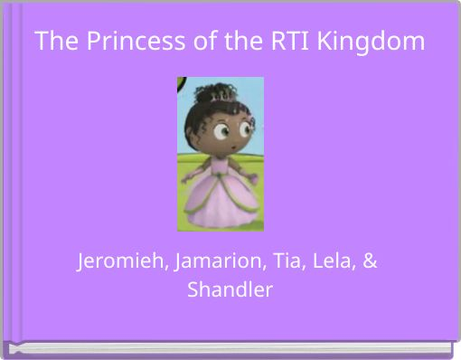 The Princess of the RTI Kingdom