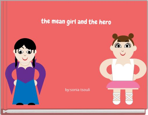 the mean girl and the hero
