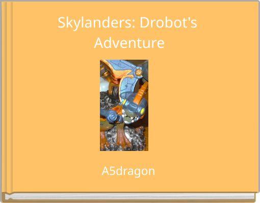 Skylanders: Drobot's Adventure
