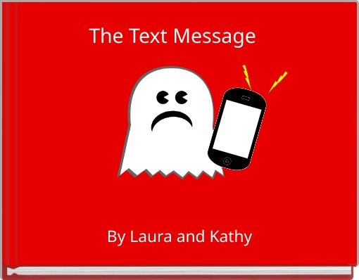The Text Message