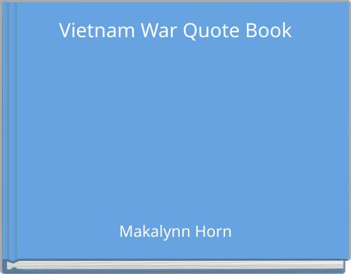 the story of the vietnam war in the book hero This is the true story of the legendary vietnam war hero john ripley,  vietnam special forces, book 3  vietnam war: marines (new york.