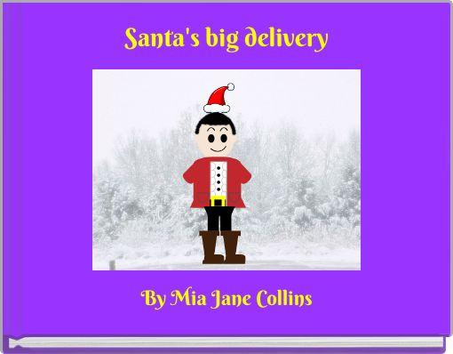 Santa's big delivery