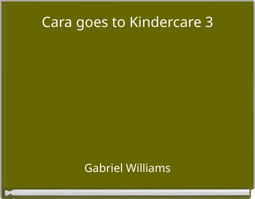 Cara goes to Kindercare 3