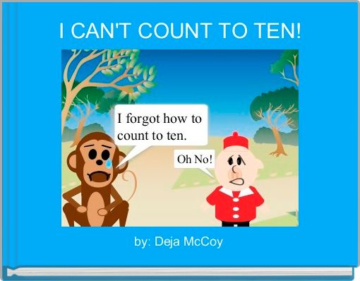 I CAN'T COUNT TO TEN!