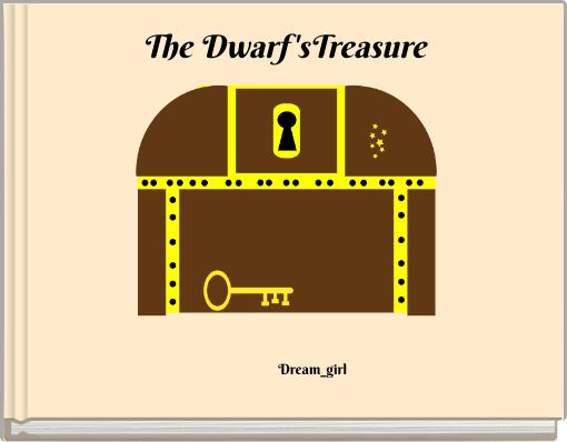 The Dwarf'sTreasure