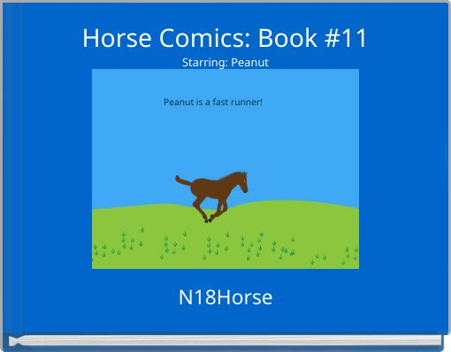 Horse Comics: Book #11Starring: Peanut