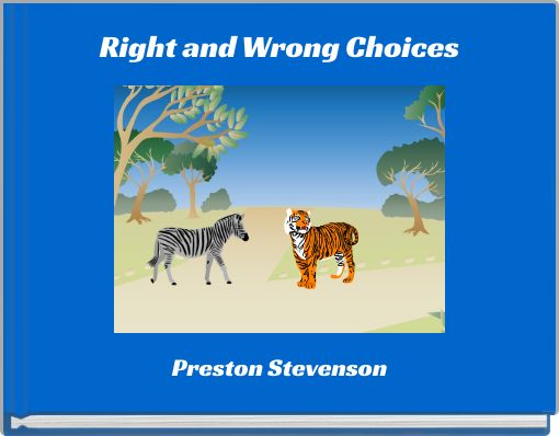 Right and Wrong Choices