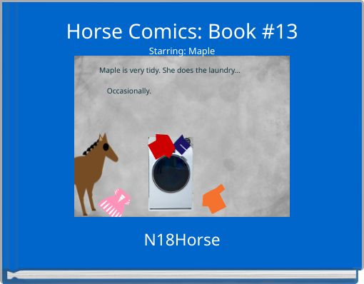 Horse Comics: Book #13Starring: Maple