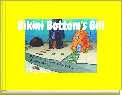 Bikini Bottom's Bill