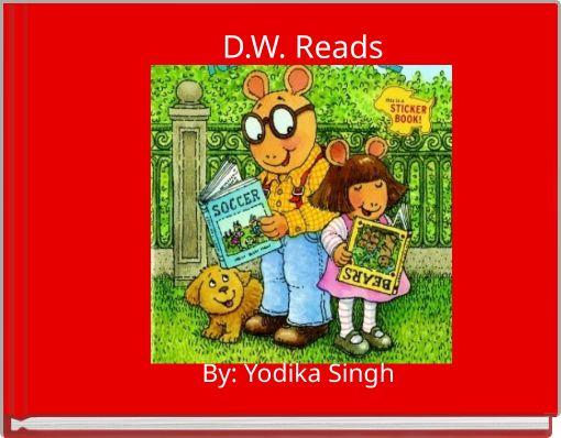 D.W. Reads
