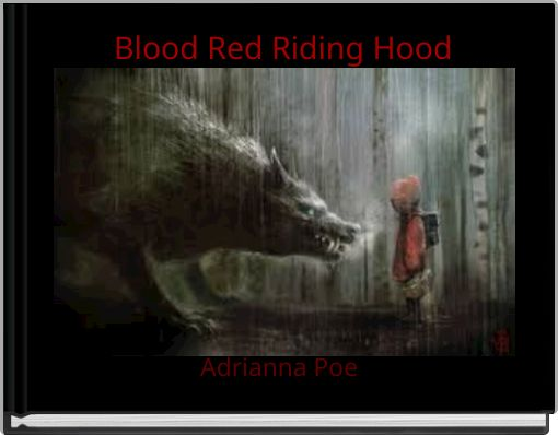 Blood Red Riding Hood