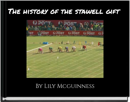 The history of the stawell gift