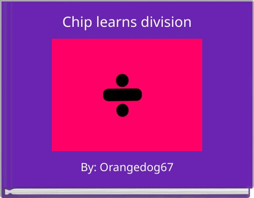 Chip learns division