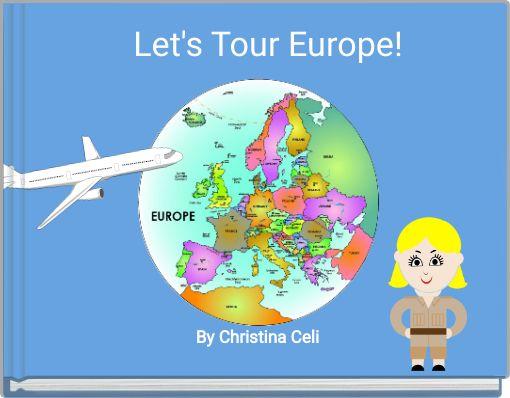 Let's Tour Europe!