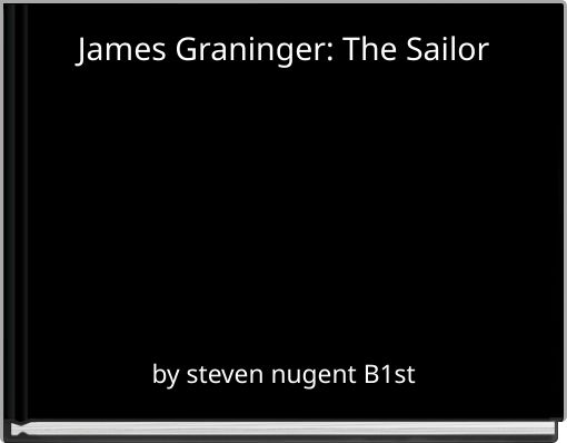 James Graninger: The Sailor